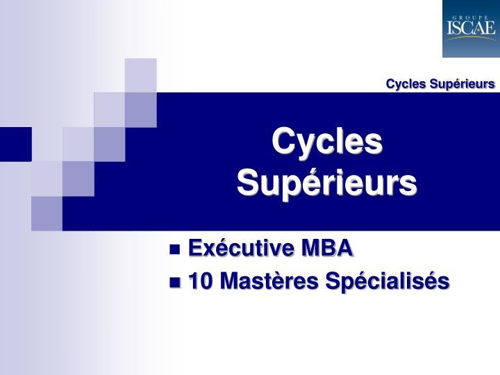 Cycles Supérieurs