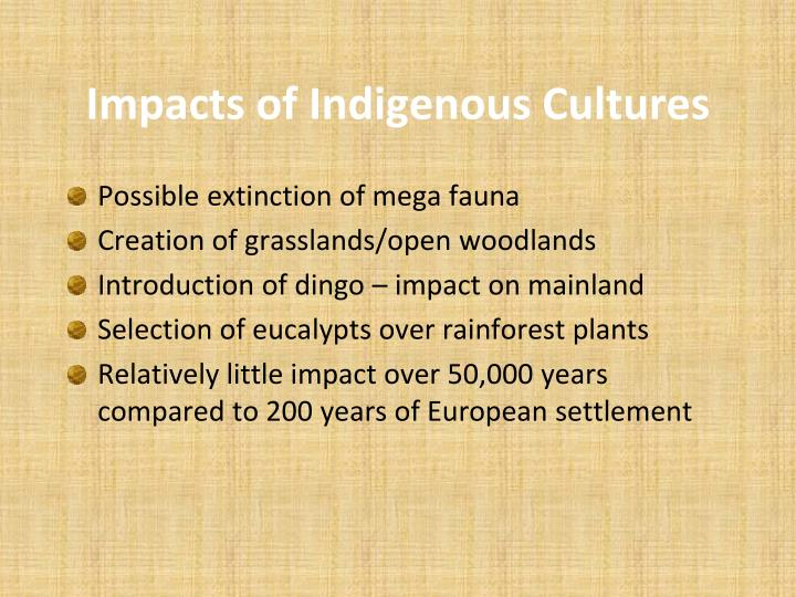 Impacts of Indigenous Cultures