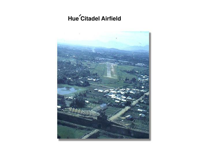 Hue Citadel Airfield
