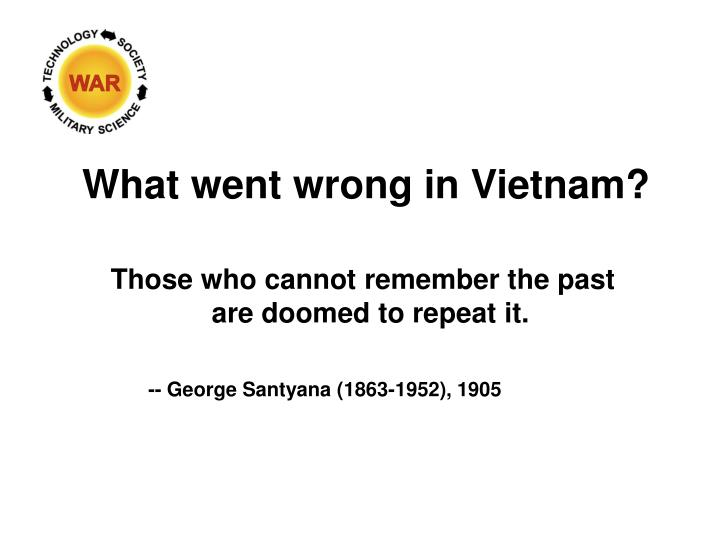 What went wrong in Vietnam?