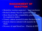 management of reaction
