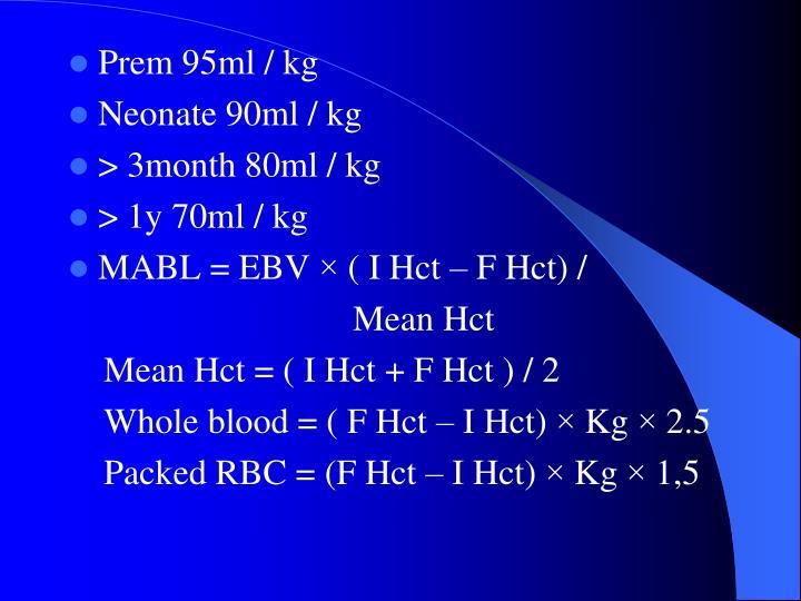 Prem 95ml / kg