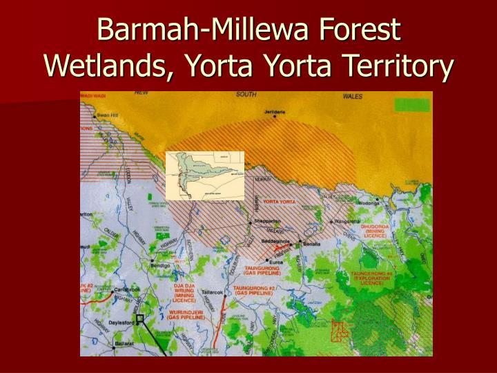 Barmah-Millewa Forest Wetlands, Yorta Yorta Territory
