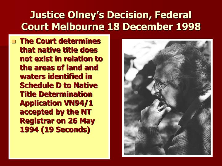 Justice Olney's Decision, Federal Court Melbourne 18 December 1998