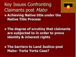 key issues confronting claimants post mabo