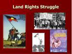 land rights struggle