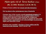 mabo gets rid of terra nullius mabo no 2 1992 brennan j at 29 40 3