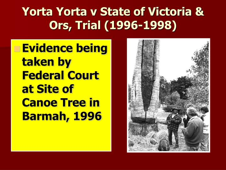 Yorta Yorta v State of Victoria & Ors, Trial (1996-1998)
