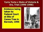 yorta yorta v state of victoria ors trial 1996 1998