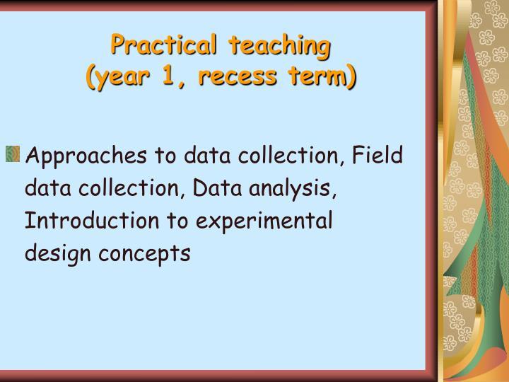 Practical teaching