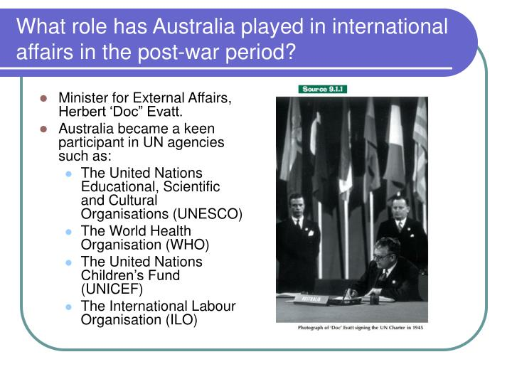 What role has Australia played in international affairs in the post-war period?