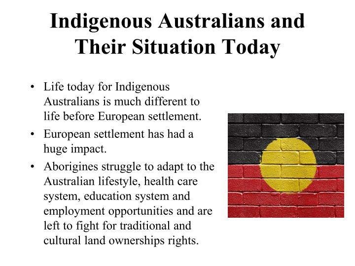 Indigenous Australians and Their Situation Today