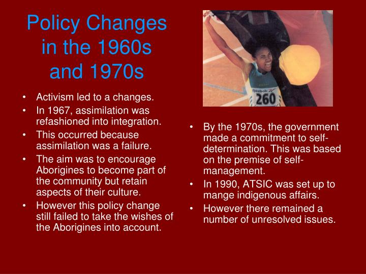 Activism led to a changes.