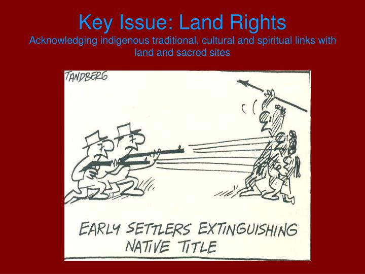 Key Issue: Land Rights