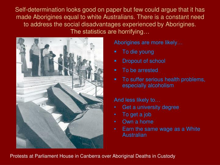 Aborigines are more likely…