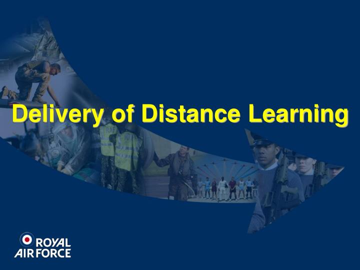 Delivery of Distance Learning