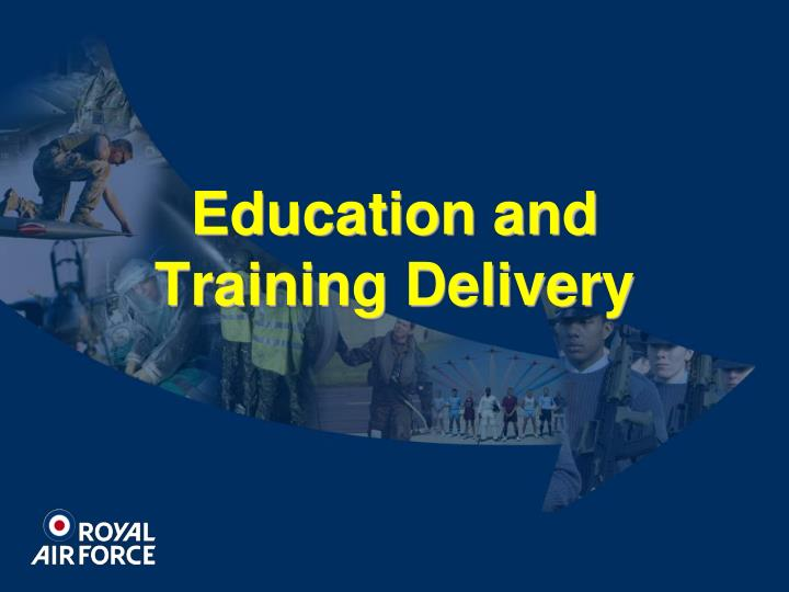Education and Training Delivery