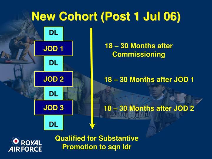 New Cohort (Post 1 Jul 06)