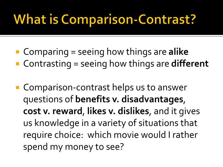 What is Comparison-Contrast?
