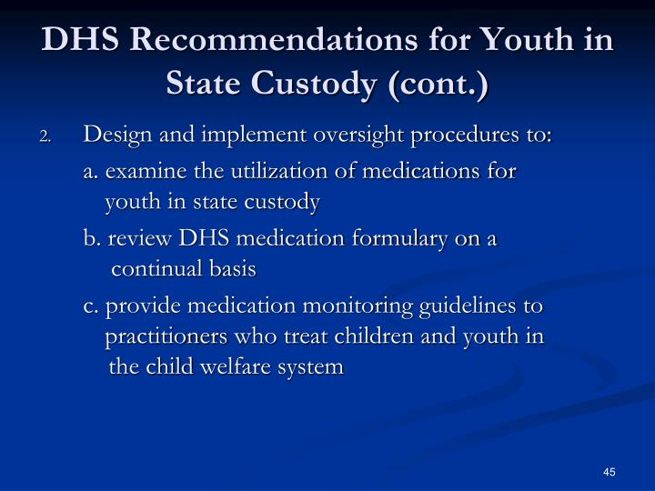DHS Recommendations for Youth in State Custody (cont.)