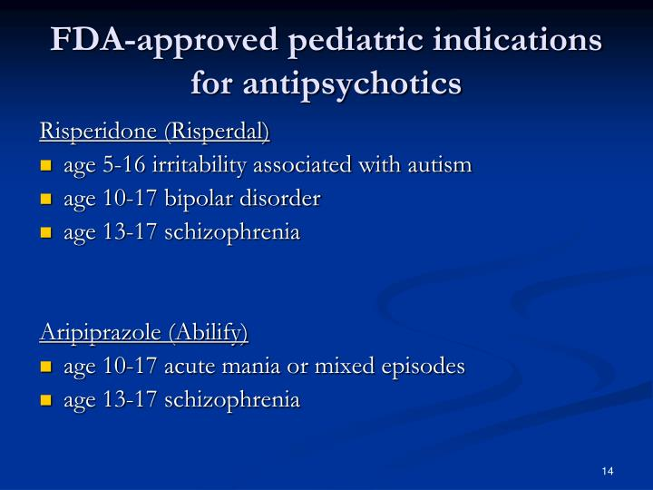 FDA-approved pediatric indications for antipsychotics