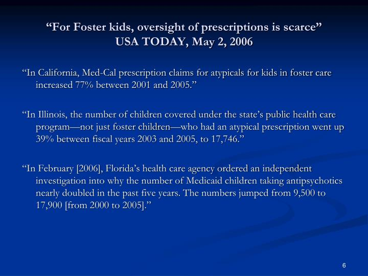 """For Foster kids, oversight of prescriptions is scarce"""