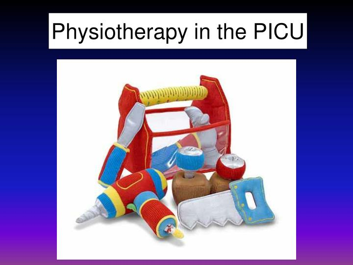 Physiotherapy in the PICU