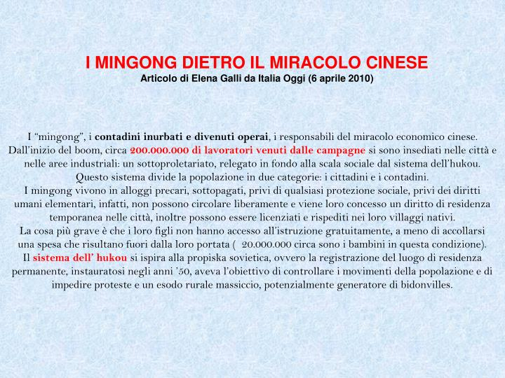 I MINGONG DIETRO IL MIRACOLO CINESE