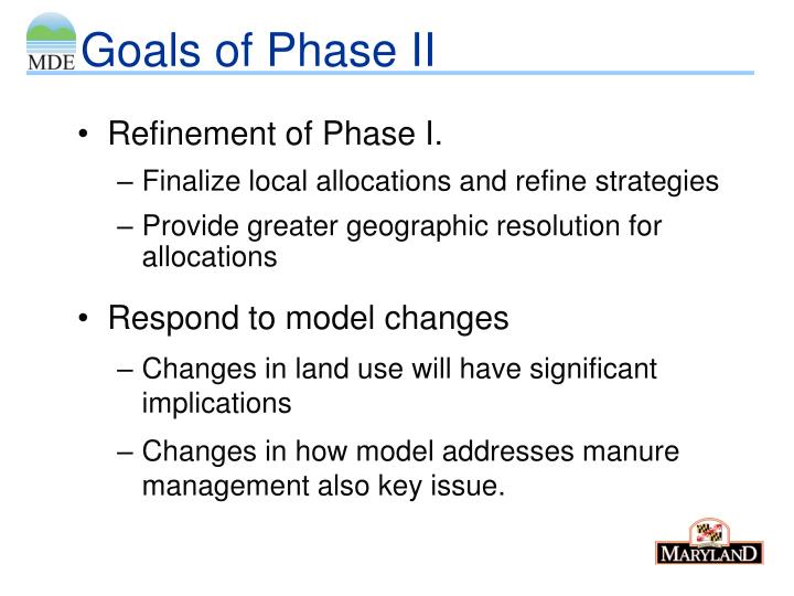 Goals of Phase II