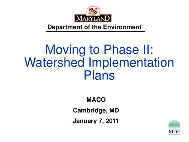 Moving to phase ii watershed implementation plans