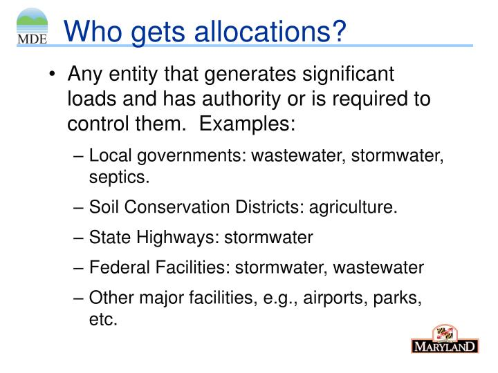 Who gets allocations?