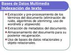 bases de datos multimedia indexaci n de texto