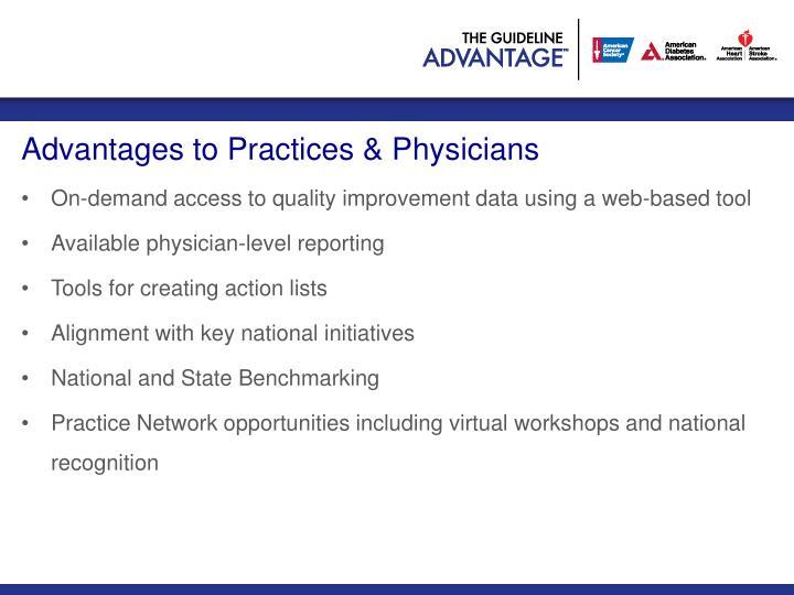 Advantages to Practices & Physicians