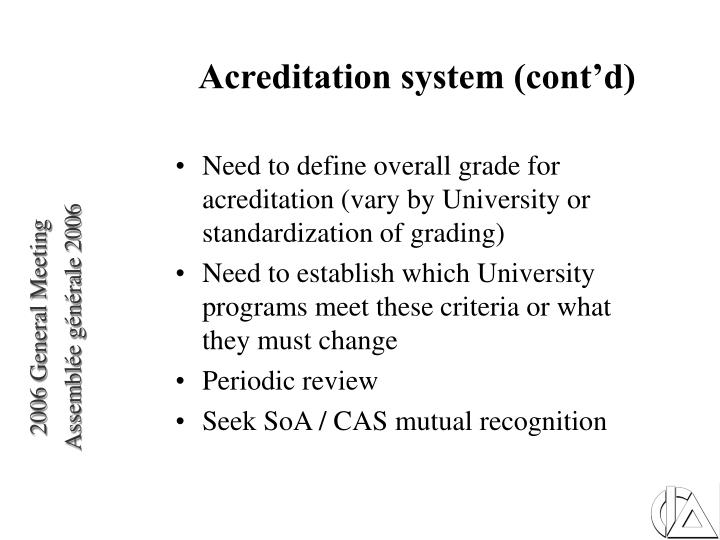 Acreditation system (cont'd)