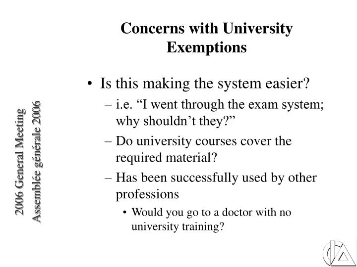 Concerns with University Exemptions