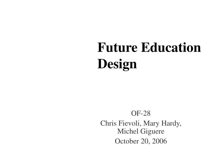 Future Education Design