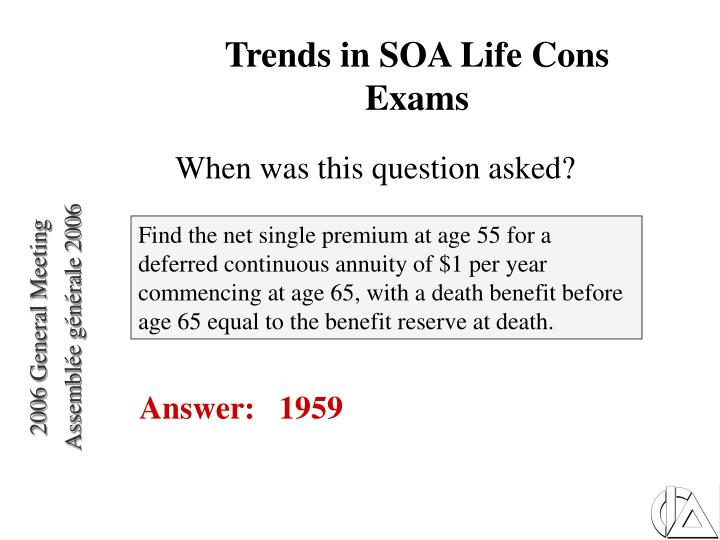 Trends in SOA Life Cons Exams