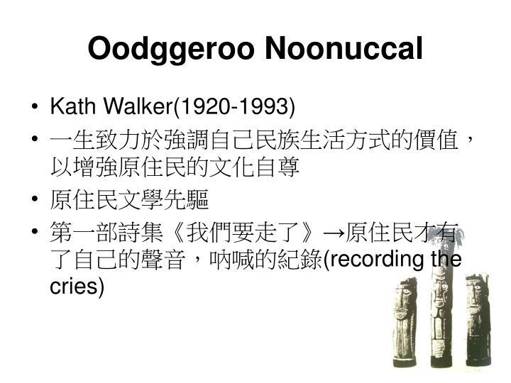 Oodggeroo Noonuccal