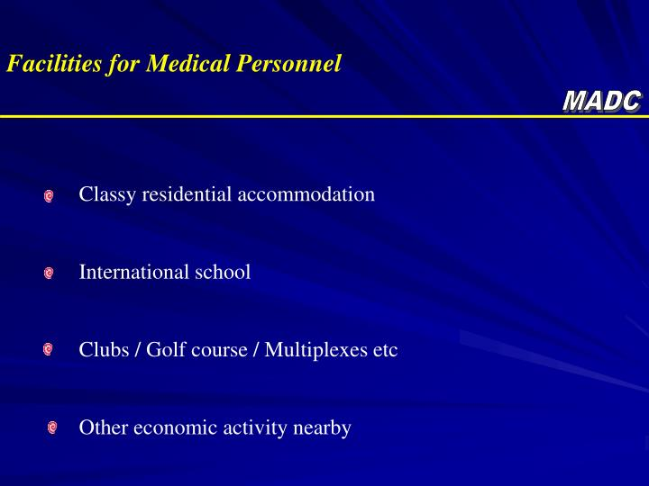 Facilities for Medical Personnel