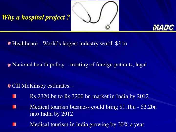 Why a hospital project ?