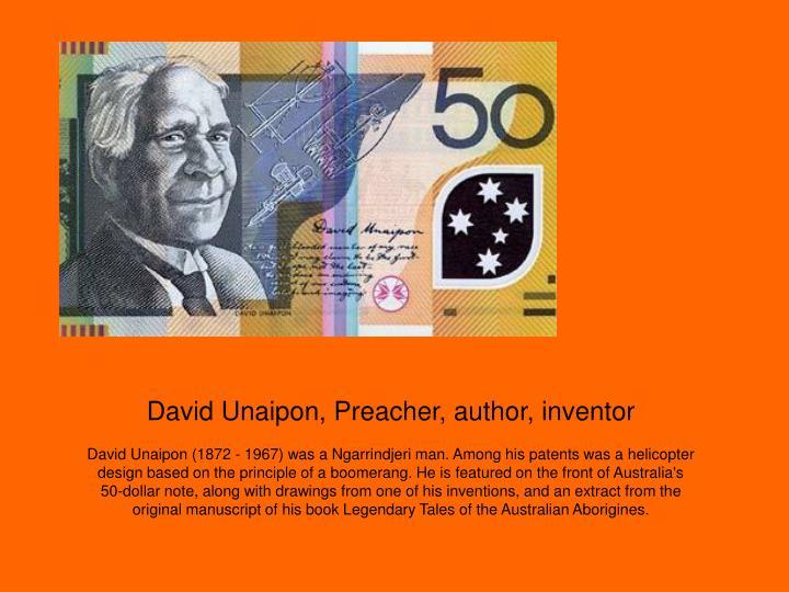 David Unaipon, Preacher, author, inventor