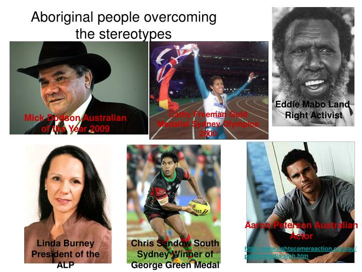 Aboriginal people overcoming the stereotypes