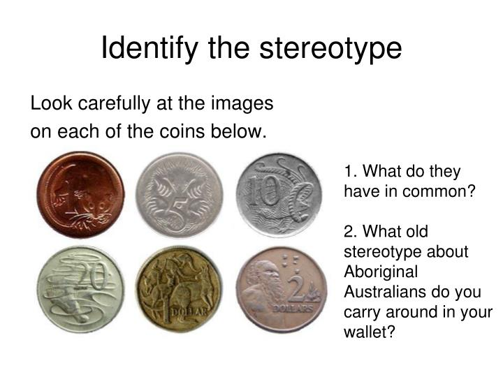 Identify the stereotype