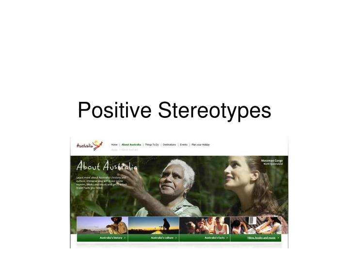 Positive Stereotypes