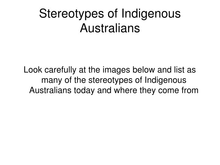 Stereotypes of Indigenous Australians