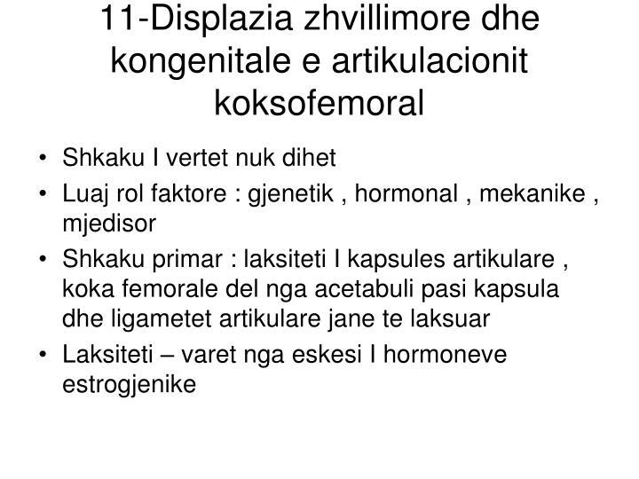 11-Displazia zhvillimore dhe kongenitale e artikulacionit koksofemoral