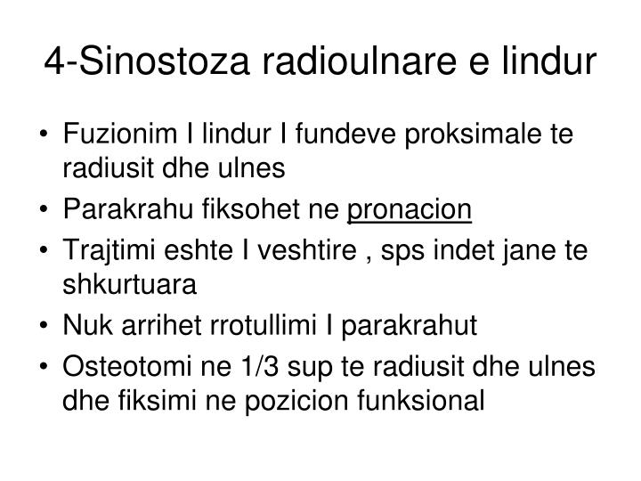 4-Sinostoza radioulnare e lindur