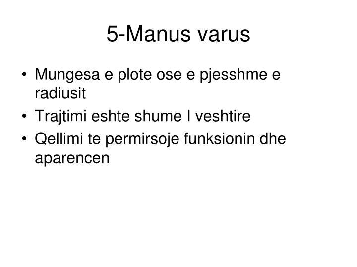 5-Manus varus