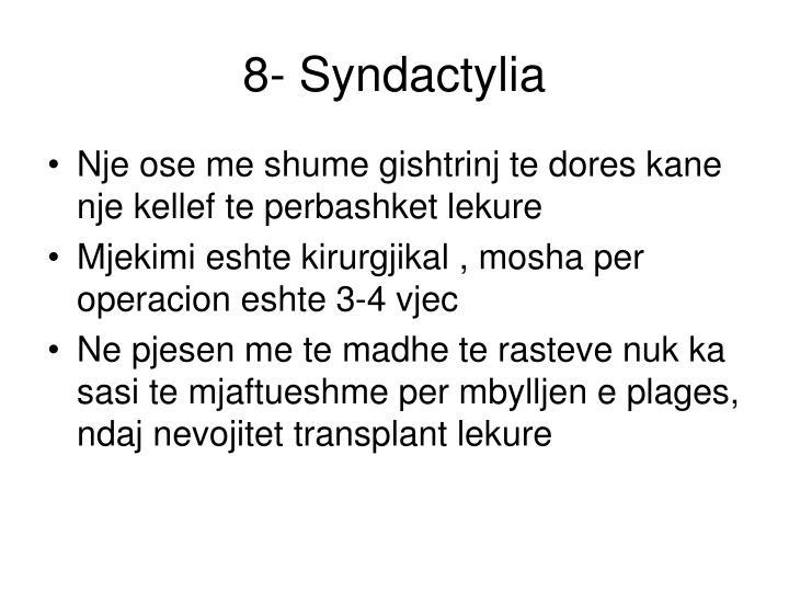 8- Syndactylia
