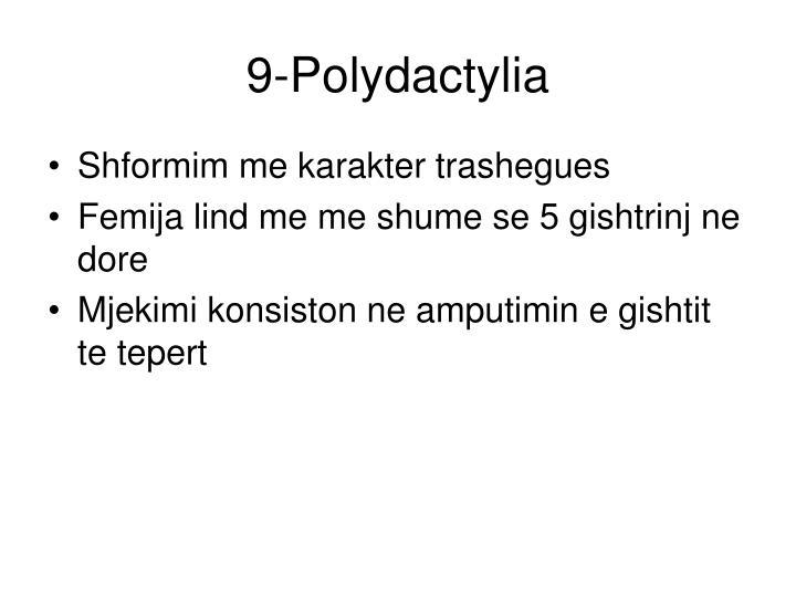 9-Polydactylia
